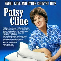 Faded Love and Other Country Memories — Patsy Cline