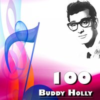 100 Buddy Holly — Buddy Holly