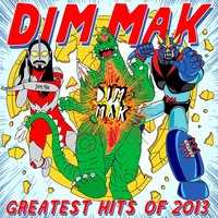 Dim Mak Greatest Hits 2013: Originals — сборник