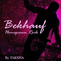 Bekhauf - Homegrown Rock — Taksha