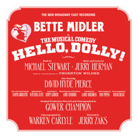 Hello, Dolly! (New Broadway Cast Recording) — New Broadway Cast of Hello, Dolly!