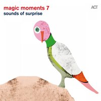 "Magic Moments 7 ""Sounds of Surprise"" — сборник"