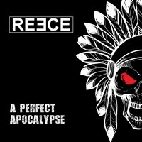 A Perfect Apocalypse — Reece