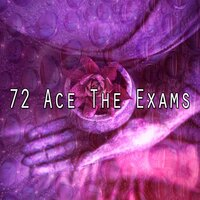 72 Ace the Exams — Meditation Spa