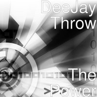 The Power — DeeJay Throw