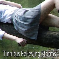 Tinnitus Relieving Storms — Thunderstorms