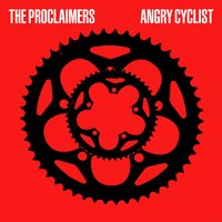 Angry Cyclist — The Proclaimers