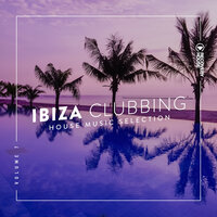 Ibiza Clubbing Vol. 7 — David Penn, KPD