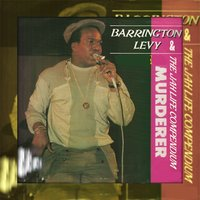 Murderer Barrington Levy & the Jah Life Compendium — сборник