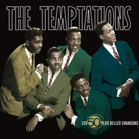 The 50 Greatest Songs — The Temptations