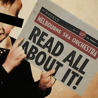 Read All About It! — Melbourne Ska Orchestra