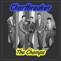 Chartbreaker — The Champs