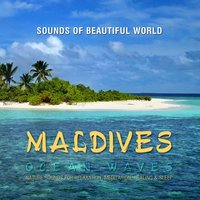 Ocean Waves: Maldives — Sounds of Beautiful World