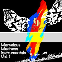 Marvelous Madness Instrumentals, Vol. 1 — Stephone Bryan, Steph One, Steph1official