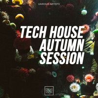 Tech House Autumn Session — сборник