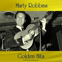 Marty Robbins Golden Hits — Marty Robbins