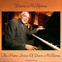 The Piano Scene of Dave McKenna — Osie Johnson, John Drew, Dave McKenna