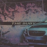 The Suby — Toney