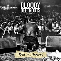Best Of... — The Bloody Beetroots