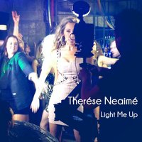 Light Me Up — Therése Neaimé