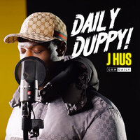 Daily Duppy — J Hus, Grm Daily