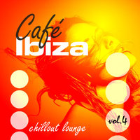 Café Ibiza Chillout Lounge Vol.04 — сборник