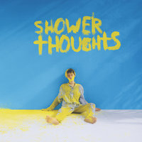 Shower Thoughts — Kristian Kostov