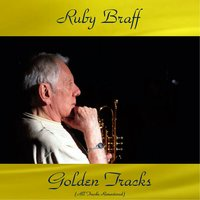 Ruby Braff Golden Tracks — Ирвинг Берлин, Ruby Braff