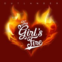 This Girl's Fire — Outlander