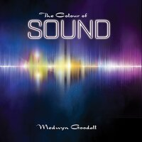 The Colour of Sound — Medwyn Goodall