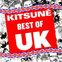 Kitsuné: Best of UK — сборник