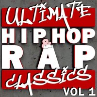 Ultimate Hip Hop & Rap Classics vol 1 — DJ MixMasters