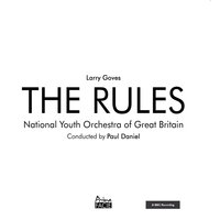 The Rules (A BBC Recording) — Paul Daniel, National Youth Orchestra Of Great Britain