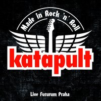Made In Rock 'N' Roll — Katapult