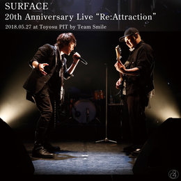 Surface 20th Anniversary Live Re: Attraction — Surface
