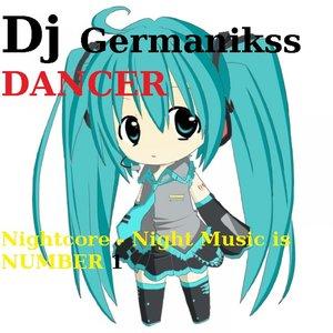 Dj Germanikss Dancer - Nightcore - Dont Stop