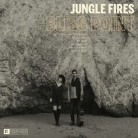 Bliss Point — Jungle Fires