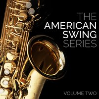The American Swing Series - Volume 2 — сборник