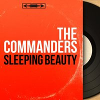 Sleeping Beauty — The Commanders