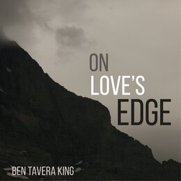 On Love's Edge — Ben Tavera King, John Painter