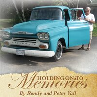 Holding on to Memories — Randy Vail & Peter Vail
