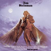 Bad For Good — Jim Steinman