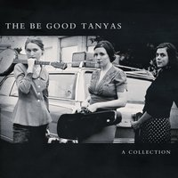 A Collection [2000-2012] — The Be Good Tanyas