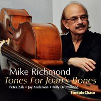 Tones for Joan's Bones — Mike Richmond, Billy Drummond, Jay Anderson, Peter Zak