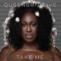 Take Me — QueenBrit Live