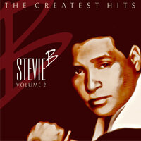 Stevie B: The Greatest Hits, Vol. 2 — Stevie B