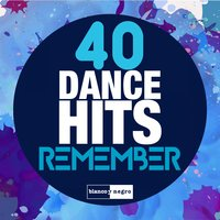 40 Dance Hits Remember — Lavelvet