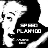 Andere Idee — Speed Plan400