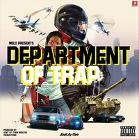 Department of Trap — Melo
