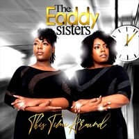 This Time Around — The Eaddy Sisters